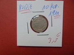 RUSSIE 10 KOPEKS 1911 ARGENT - Russie
