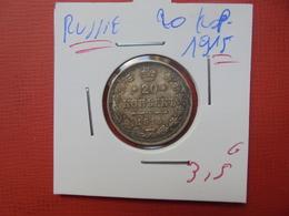 RUSSIE 20 KOPEKS 1915 ARGENT - Russie