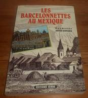 Les Barcelonnettes Au Mexique. Raymonde Antiq-Auvaro. 1992. - Provence - Alpes-du-Sud