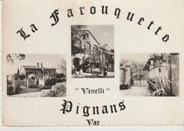 C.P - PHOTO - PIGNANS - LA FAROUQUETTO - VENELLI - 3 VUES - F. ARNAUD - R. TROUILHET - France