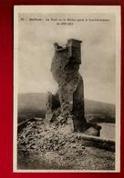 Jolie CP Ancienne 90 Belfort La Tour De La Miotte Après Le Bombardement De 1870-1871 - Ed Catala 62 - Sin Clasificación
