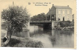 BERSILLIES-L'ABBAYE  Le Pittoresque Village. - Erquelinnes