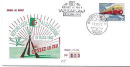 """166 - 65 - Enveloppe Cachet """"Cessez Le Feu République Algérienne 1962"""" Signal De Bougy - Postmark Collection"""