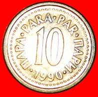 # LAST INFLATION (1990-1991): YUGOSLAVIA ★ 10 PARA 1990 MINT LUSTER! LOW START ★ NO RESERVE! - Yougoslavie