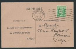 Mazelin Yvert N°680 Oblitéré Troyes Gare - 7 LO - Mai 1948 Sur Carte Societe Des Conférences De L'hotel  -  Qaa 5710 - 1945-47 Cérès De Mazelin