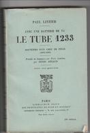 GUERRE 14_18 LE TUBE 1233 AVEC UNE BATTERIE DE 75 - Weltkrieg 1914-18