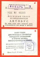 Kazakhstan (ex-USSR) 1987. City Karaganda. Monthly Bus Ticket. - Season Ticket