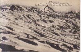 Cirque De Mandailles  Le Puy Griou  1920 - Aurillac