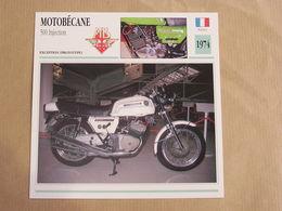MOTOBECANE 500 Injection  France 1974 Moto Fiche Descriptive Motocyclette Motos Motorcycle Moto Motocyclette - Zonder Classificatie