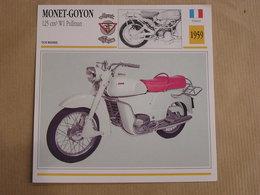 MONET-GOYON 125 W1 Pullman France 1959 Moto Fiche Descriptive Motocyclette Motos Motorcycle Moto Motocyclette - Sammelkarten, Lernkarten