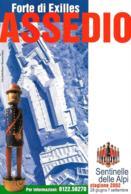 [MD2944] CPM - REGIONE PIEMONTE  - SENTINELLE DELLE ALPI - FORTE DI EXILLES - ASSEDIO - Non Viaggiata - Italia