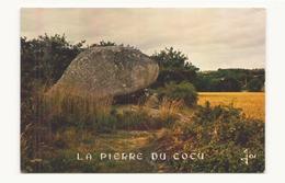 LA PIERRE DU COCU - Dolmen & Menhirs