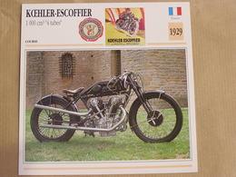 KOEHLER-ESCOFFIER 1000 Cm3 France 1929  Moto Fiche Descriptive Motocyclette Motos Motorcycle Moto Motocyclette - Fiches Illustrées