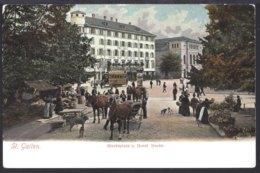 St.Gallen - Marktplatz - Hotel Hecht - Kutsche - Belebt - Tram - SG St. Gall