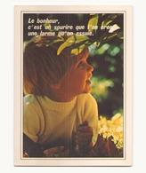 LE BONHEUR C EST UN SOURIRE QUE L ON CREE UNE LARME QU ON ESSUIE - Scènes & Paysages