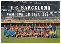 FOOTBALL  ESPAÑA - Plantilla F.C. BARCELONA  Campeon De Liga 1973-74 - Calcio