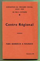 """LILLE  (59) : """" EXPOSITION DU PROGRES SOCIAL 1939 """"  Parc Barbieux à Roubaix - Picardie - Nord-Pas-de-Calais"""