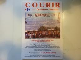 """Pieghevole  Illustrato """"COURIR AVEC CARREFOUR BASSENS Dimanche 8 Septembre 1985 A LA RAVOIRE ( Savoie )"""" - Dépliants Turistici"""