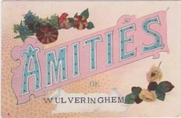 WULVERINGHEM-WULVERINGEM-AMITIES-VERSTUURDE KAART-1914-NAAR BERCHEM-ZIE 2 SCANS-MOOI ! ! ! - Veurne