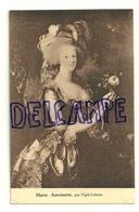 Marie-Antoinette Par Vigié-Lebrun. Maison D'Art - Vieux Papiers