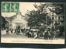 CPA - CHALON SUR SAONE - La Halle Et La Terrasse Du Grand Café, Très Animé - Chalon Sur Saone
