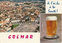 Colmar Je L'ai Bu à Ta Santé Ah Cette Bonne Bière D'Alsace!... - Colmar