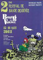 B.D BANDE DESSINÉE  2 EME FESTIVAL BOURG LES VALENCE 26 DROME 2003  ILLUSTRATEUR JOANN SFARR DOS PROGRAMME - Bandes Dessinées