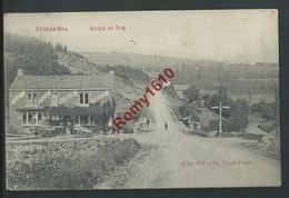 Villette-Bra - Route De Bra. Au Bon Marché Réel. - Lierneux