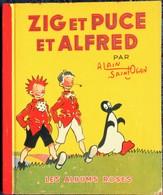Alain Saint Ogan - ZIG ET PUCE ET ALFRED - Les Albums Roses - Hachette - ( E.O 1952 ) . - Books, Magazines, Comics