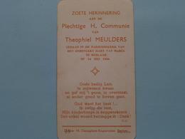 H. Communie Van Theophiel MEULDERS > Kerk Onbevlekt Hart Van Maria Te BERLAAR Op 14 Mei 1944 ( Dejaeghere ) ! - Communion