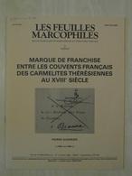 """LES FEUILLES MARCOPHILES : SUPPLÉMENT N° 244 """" MARQUE DE FRANCHISE ENTRE LES COUVENTS CARMÉLITES THERESIENNES AU XVIIIe - Philately And Postal History"""