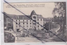 Vic Sur Cère (15) Hôtel Du Pont Et Du Parc (voitures D'époque Et Personnages) - Ohne Zuordnung