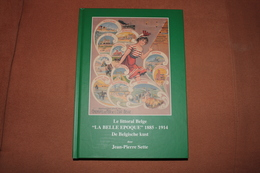 DE PANNE  / BOEK LA BELLE EPOQUE - Met Afbeeldingen Van Postkaarten Van Alle Kustgemeentes  370 Blz Tweetalig - Geschiedenis