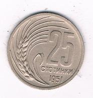25 STOTINKI 1951 BULGARIJE /2662/ - Bulgarie