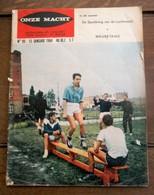 Tijdschrift  ONZE  MACHT  1964 - Revues & Journaux