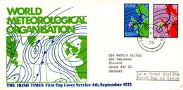 Ireland 1973 FDC World Meteorological Organisation - 1949-... Republic Of Ireland