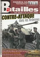 Rare Revue Batailles N°44 - 1939-45