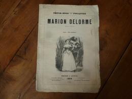 1854 MARION DELORME -Théâtre De Victor Hugo - Illustration Par Foulquier- Edition Hetzel - Theatre