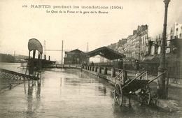 """44- Nantes Pendant Les Inondations( 1904)""""Le Quai De La Fosse Et La Gare De La Bourse"""" - Nantes"""