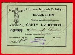 - SENS / CARTE D'ADHERENT / DIOCESE DE SENS / FEDERATION NATIONALE CATHOLIQUE / 1 Timbre Au Verso -- - Documenti Storici