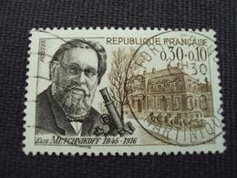 """60-69- Timbre Oblitéré N°1474    """" Elie Metchnikoff, Zoologiste    """"  0.30 - Francia"""