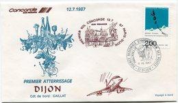 ENVELOPPE CONCORDE 1er VOL PARIS - DIJON DU 12-7-1987 - Concorde