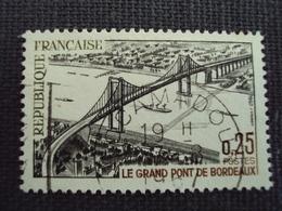 """60-69- Timbre Oblitéré N°   1524 """"  Grand Pont De Bordeaux   """"  0.25 - France"""