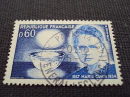 """60-69- Timbre Oblitéré N°1533    """" Marie Curie, Et Le Radium    """"  0.40 - France"""