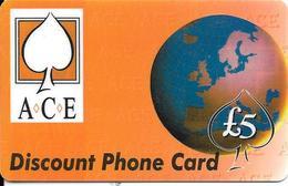 -CARTE-PREPAYEE-GB-5£-ACE-DISCOUNT--Plastic Epais-R° Glacé--TBE - Royaume-Uni