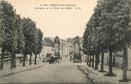 CREPY EN VALOIS AVENUE PORTE DE PARIS - Crepy En Valois