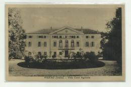 RISANO - VILLA CONTI AGRICOLA 1916 VIAGGIATA FP - Udine