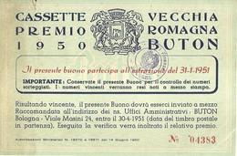 "3061 "" CASSETTE PREMIO 1950 - VECCHIA ROMAGNA BUTON "" COUPON ORIGINALE - Unclassified"