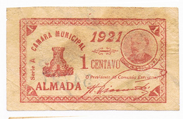 ALMADA- CÉDULA DE 1 CENTAVO DA CÂMARA MUNICIPAL DE ALMADA. - Portugal