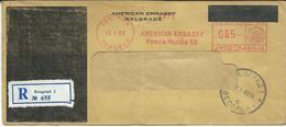 Cover American Embassy Belgrade.R - Letter Ad POSTAGE METER STAMP. Rare Cover - 1945-1992 République Fédérative Populaire De Yougoslavie